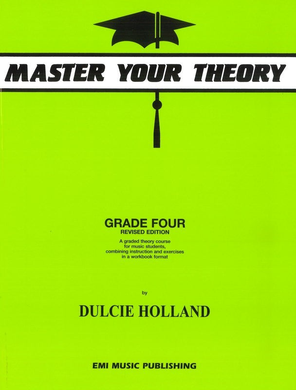 Master Your Theory Grade Four by Dulcie Holland