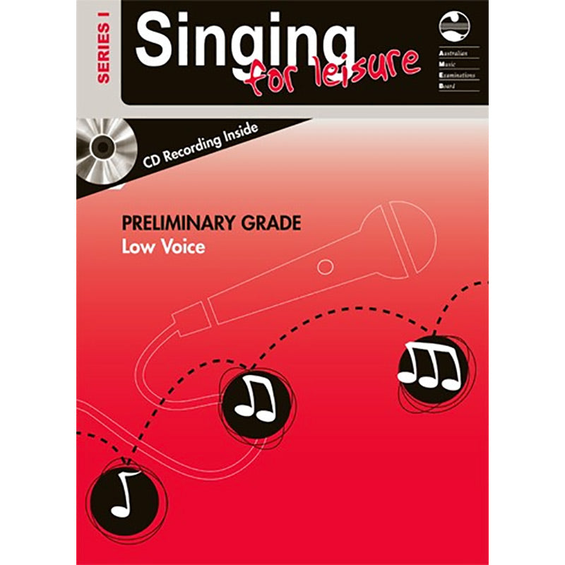 AMEB Singing for Leisure Series 1 Preliminary Grade - Low Voice