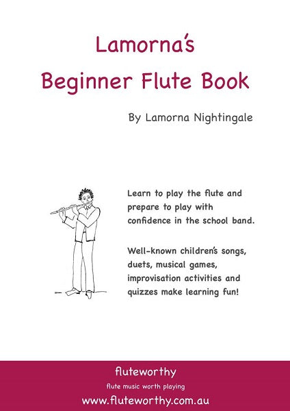 Lamorna's Beginner Flute Book by Lamorna Nightingale