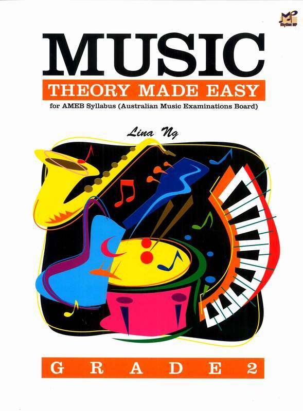 Music Theory Made Easy Grade 2 by Lina Ng