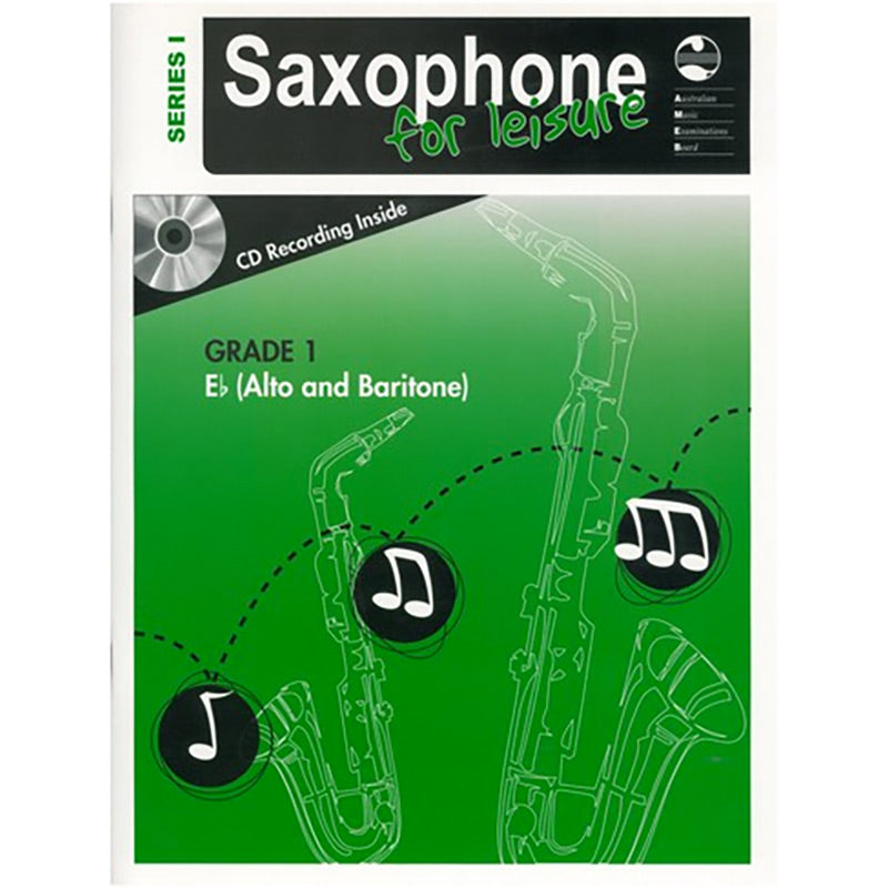 AMEB Saxophone for Leisure Series 1 Grade 1 Book / CD E Flat