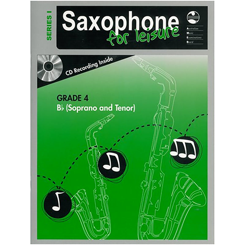 AMEB Saxophone for Leisure Series 1 Grade 4 Book / CD B Flat