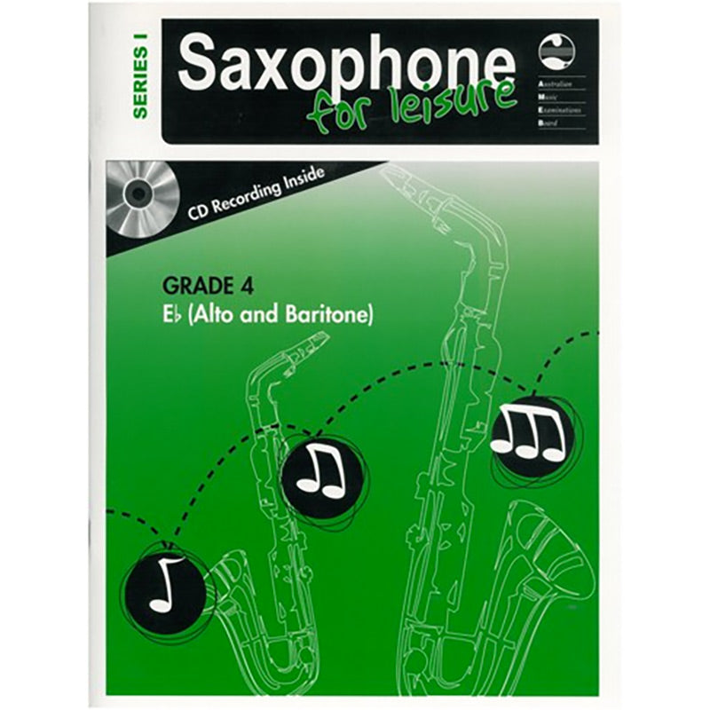 AMEB Saxophone for Leisure Series 1 Grade 4 Book / CD E Flat