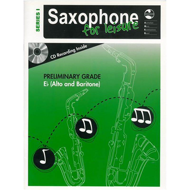 AMEB Saxophone for Leisure Series 1 Preliminary Grade Book / CD E Flat