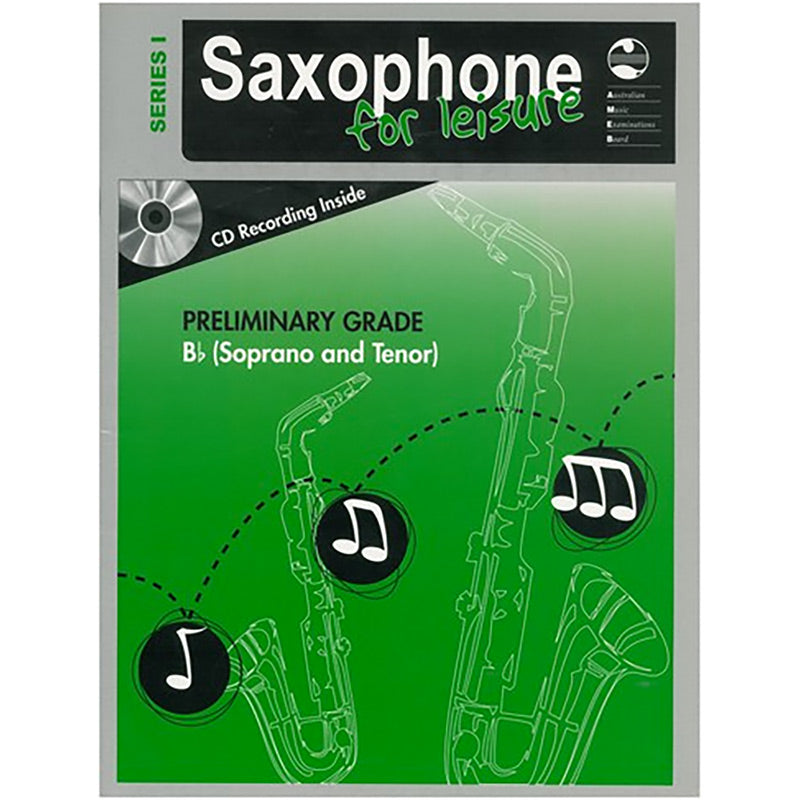 AMEB Saxophone for Leisure Series 1 Preliminary Grade Book / CD B Flat