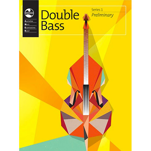 AMEB Double Bass Series 1 Preliminary Grade