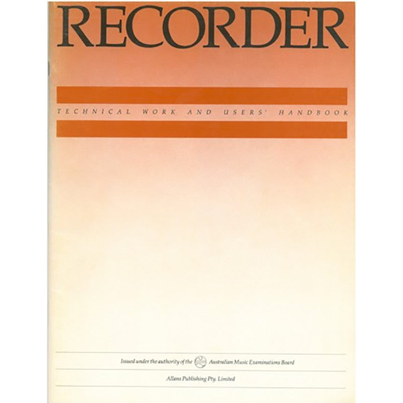 AMEB Recorder Technical Work and Users Handbook