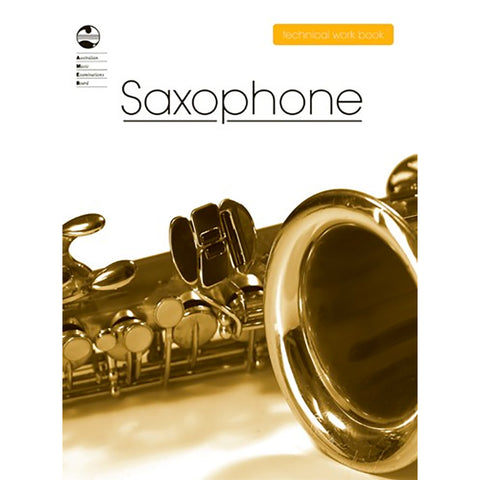 AMEB Saxophone Technical Workbook 2008 Edition - Current