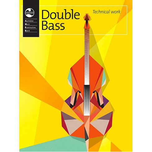AMEB Double Bass Technical Workbook 2013 Edition - Current