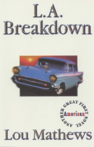 L. A. Breakdown (Great American first novels)