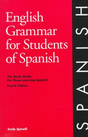 English Grammar for Students of Spanish: The Study Guide