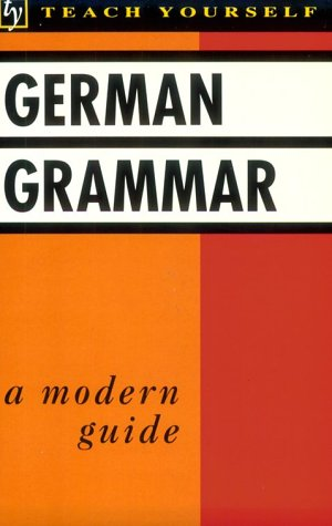 German Grammar (Teach Yourself)