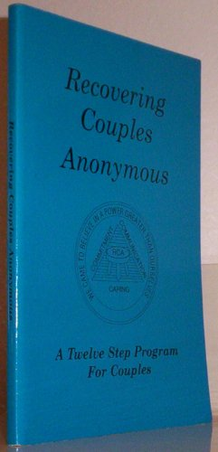 Recovering Couples Anonymous (Recovering Couples Anonymous