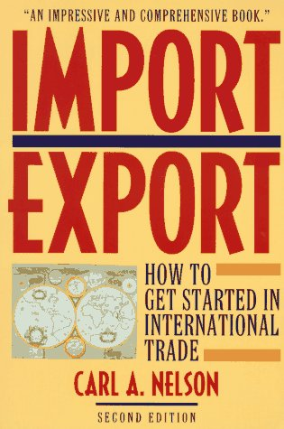 Import/Export: How to Get Started in International Trade