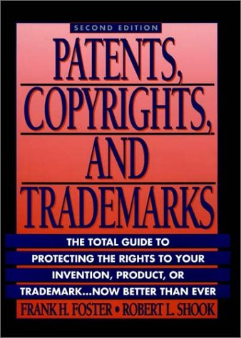 Patents, Copyrights, & Trademarks (Wiley Small Business Edition)