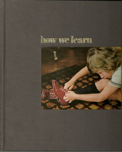 How We Learn (Time Life Human Behavior)