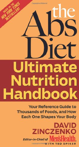 The Abs Diet Ultimate Nutrition Handbook: Your Reference Guide to Thousands of Foods
