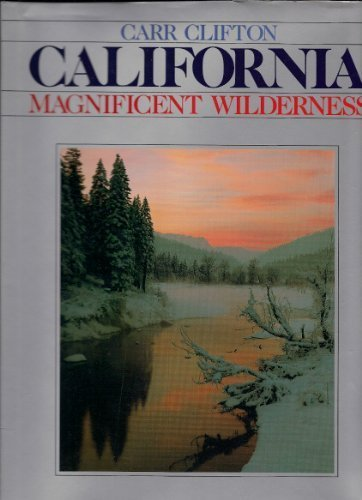 California: Magnificent Wilderness