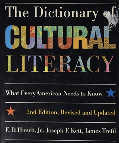 The Dictionary of Cultural Literacy, 2nd Edition, Revised & Updated