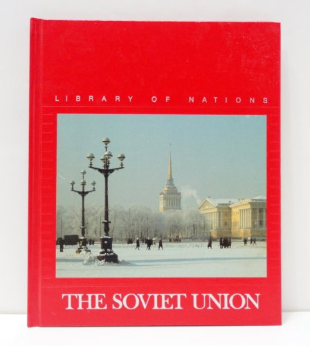 The Soviet Union (Library of Nations Series)