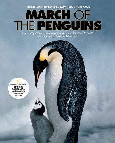 March of the Penguins: Companion to the Major Motion Picture