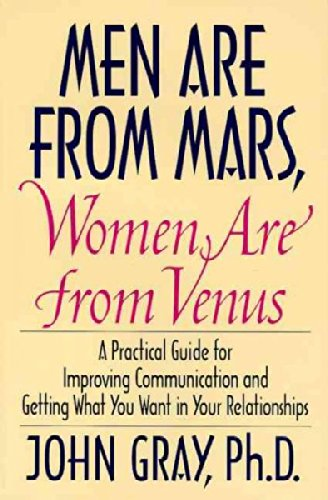 Men Are from Mars, Women Are from Venus : A Practical Guide