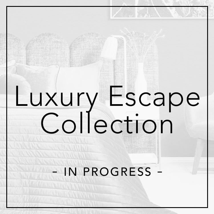 luxury escape collection in progress