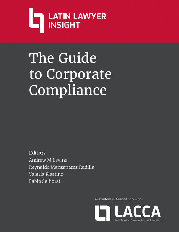 The Guide to Corporate Compliance - 1st Edition