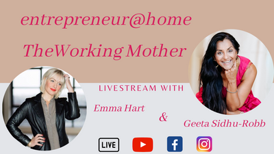 Entrepreneur@home: The working mother with Emma Hart