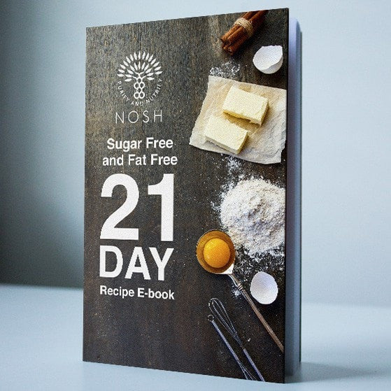 Sugar Free and Fat Free 21 Day Recipe E-book - Nosh Detox