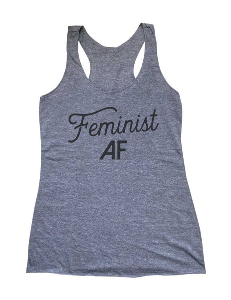 Feminist AF - Soft Triblend Racerback Tank fitness gym yoga running exercise birthday gift