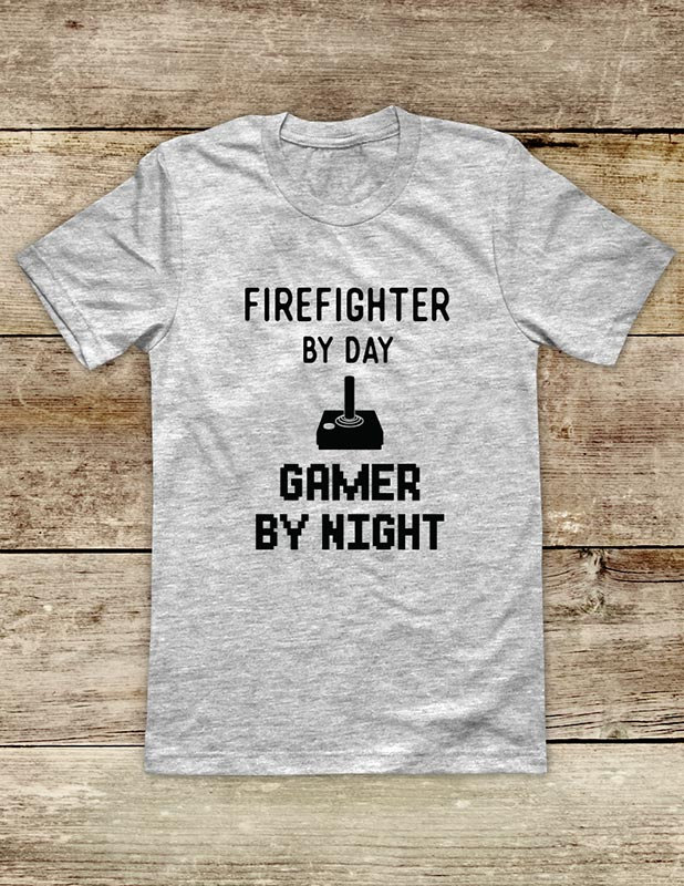 Firefighter By Day GAMER BY NIGHT - Video Game shirt Soft Unisex Men or Women Short Sleeve Jersey Tee Shirt