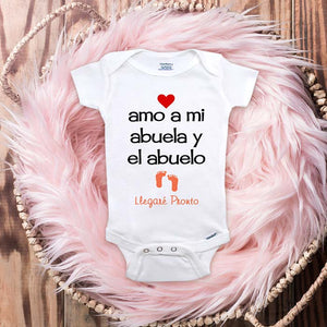 amo a mi abuela y el abuelo Llegare Pronto - I love my grandpa and grandpa coming soon Spanish grandparents baby onesie surprise mom dad parents