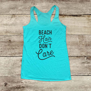 Beach Hair Don't Care - Soft Triblend Racerback Tank fitness gym yoga running exercise birthday gift
