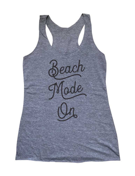 Beach Mode On - Soft Triblend Racerback Tank fitness gym yoga running exercise birthday gift