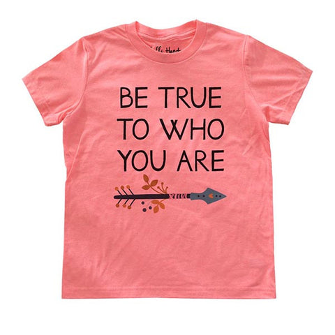 Be True To Who You Are - Youth Short Sleeve Crewneck Jersey Tee Shirt