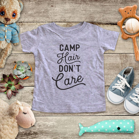 Camp Hair Don't Care - camping mountains hiking camp fire baby onesie shirt - Infant & Toddler Youth Soft Fine Jersey Shirt