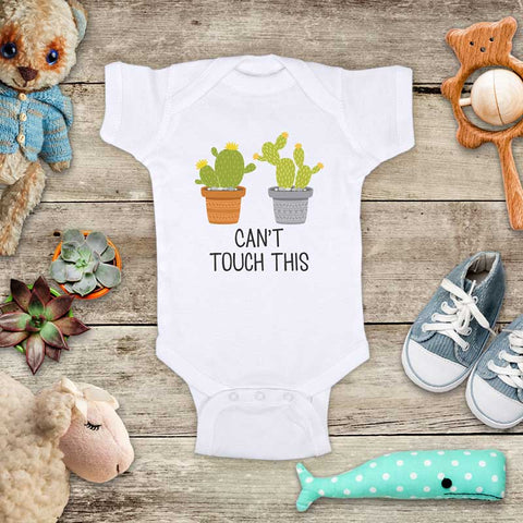 Can't touch this - funny cactus succulents design - Infant & Toddler Super Soft Shirt or Baby Bodysuit - Baby onesie Shower Gift