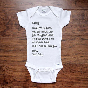 Daddy I may not be born yet, but I know you are going to be the BEST DADDY baby onesie birth pregnancy announcement surprise husband reveal