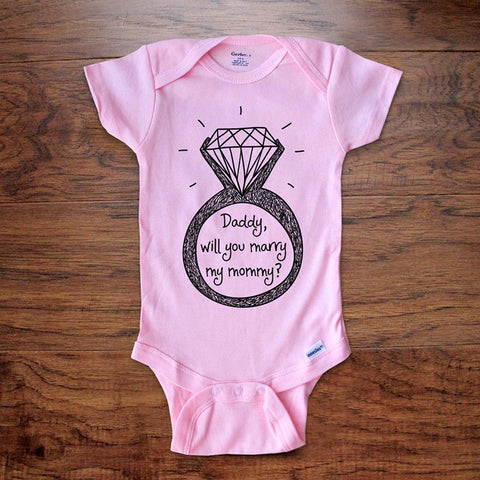 Daddy, will you marry my mommy? marriage wedding engagement surprise proposal baby onesie kids shirt Infant & Toddler Youth Shirt
