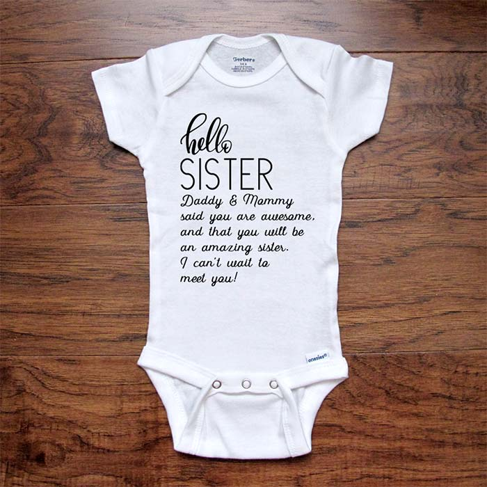 hello Sister Daddy & Mommy said you are awesome Amazing sister - baby onesie bodysuit birth pregnancy reveal announcement surprise sibling