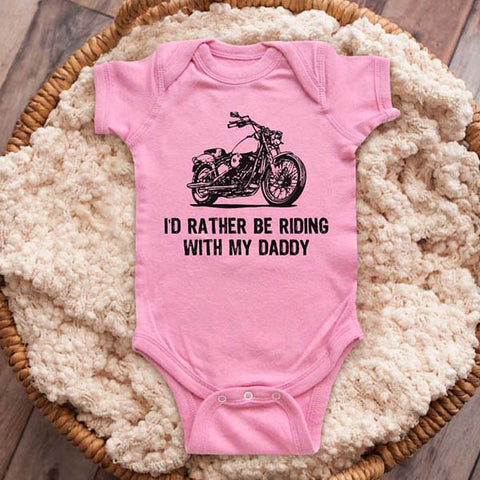 I'd rather be riding with my Daddy motorcycle bike biker baby onesie shirt Infant, Toddler & Youth Shirt