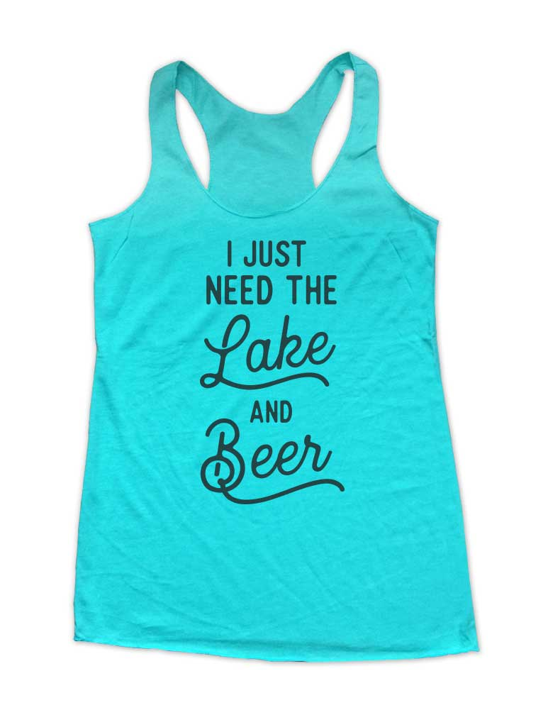 I Just Need The Lake & Beer Soft Triblend Racerback Tank fitness gym yoga running exercise birthday gift