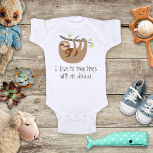 I Love to take naps with my daddy cute sloth design baby onesie bodysuit Infant Toddler Shirt Hello Handmade design baby birth pregnancy announcement