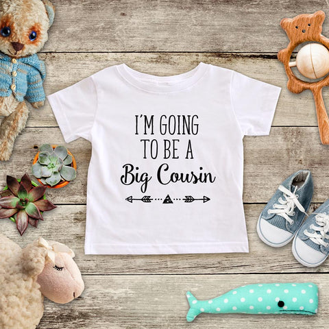 I'm Going to be a Big Cousin  - hipster arrow boho design baby onesie Infant & Toddler Youth Soft Shirt baby birth pregnancy announcement