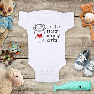 I'm the reason mommy drinks coffee - funny baby onesie bodysuit Infant Toddler Shirt Hello Handmade design baby shower gift onesie