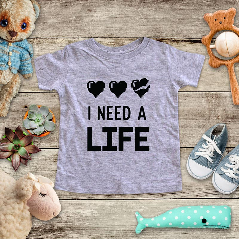 I Need A Life - playing Retro Video game design Baby Onesie Bodysuit, Toddler & Youth Soft Shirt