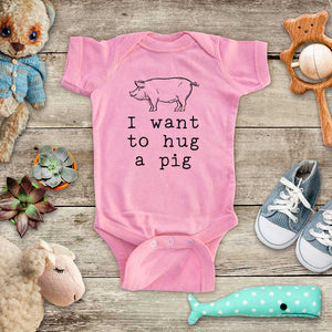 I want to hug a pig - cute pet farm animal zoo trip baby onesie kids shirt Infant & Toddler Youth Shirt