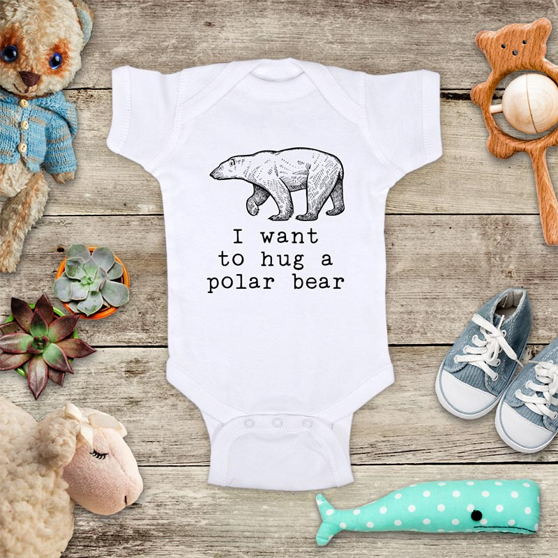 I want to hug a polar bear (d3) - cute animal zoo trip baby onesie kids shirt Infant & Toddler Youth Shirt