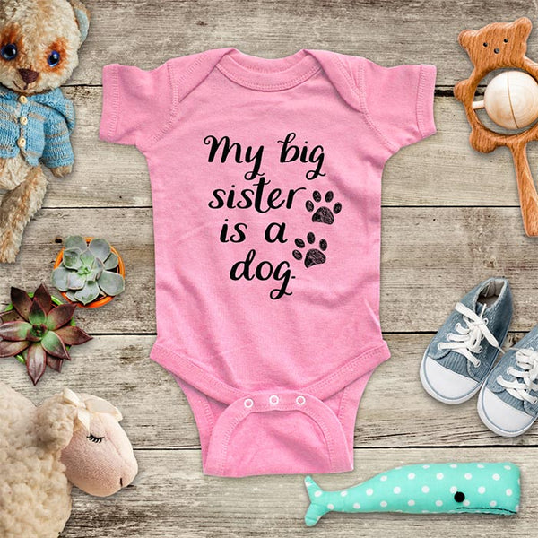 My big sister is a dog - funny kids baby onesie bodysuit shirt - Infant & Toddler Youth Soft Fine Jersey Shirt